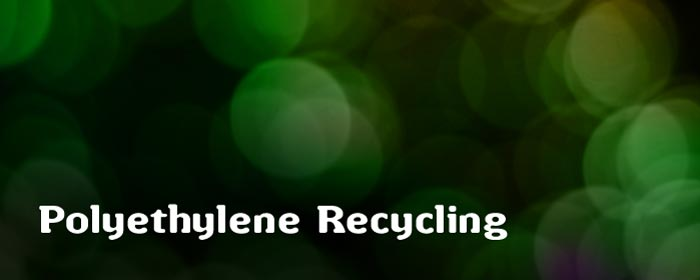 Polyethylene Recycling